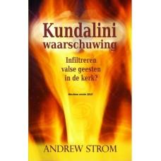 Kundalini Waarschuwing 2015